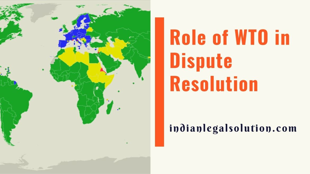 Role of WTO in Dispute Resolution