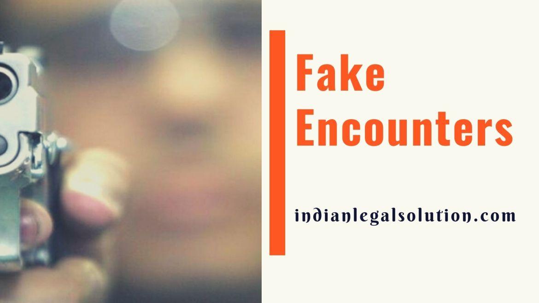 Fake Encounters