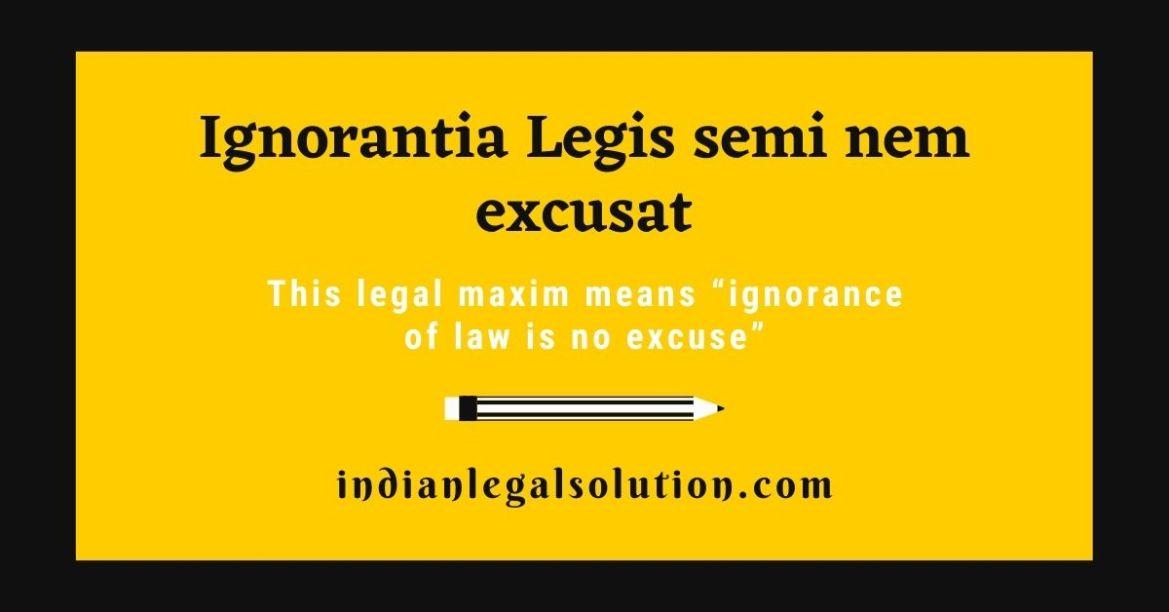 Ignorantia Legis semi nem excusat