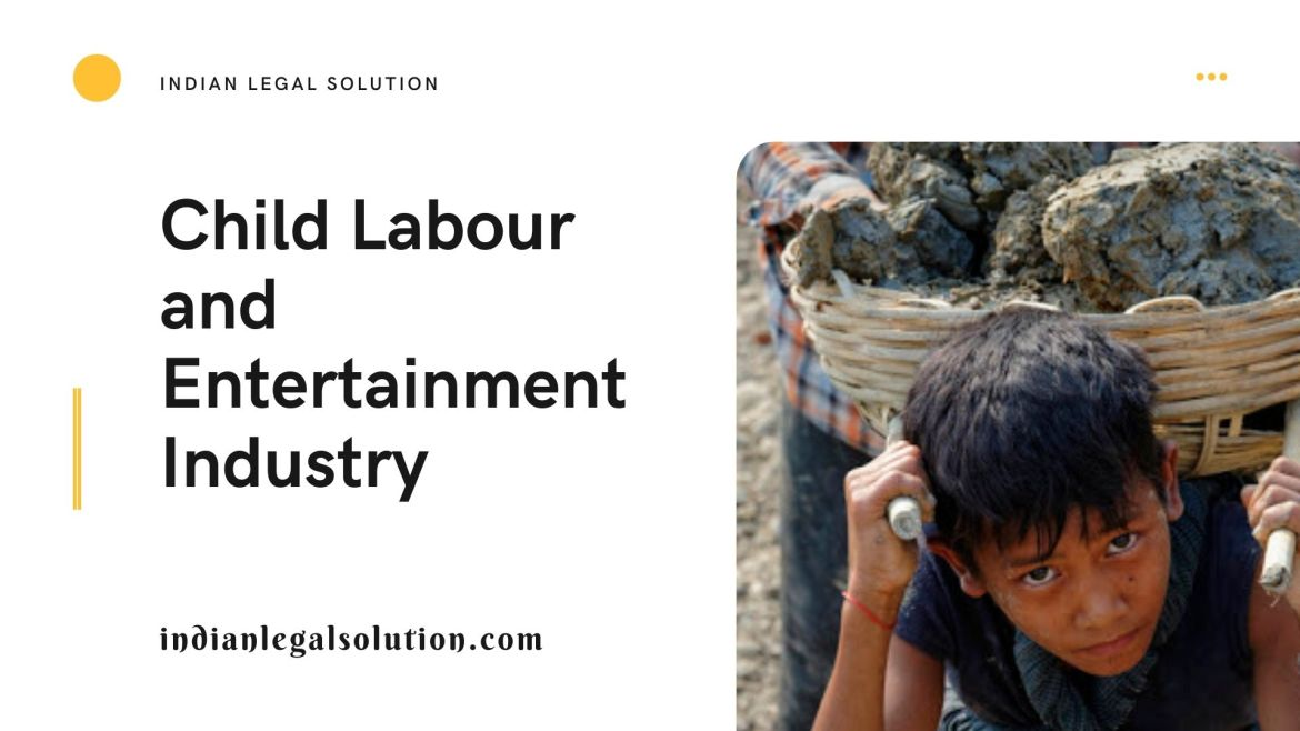 Child Labour and Entertainment Industry