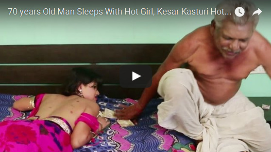 70 years Old Man Sleeps With Hot Girl - old man fucking