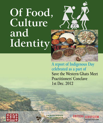 Indigenous food, culture and identity of the Western Ghats