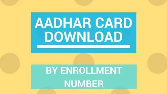 aadhar card download by aadhar no