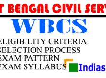 WBCS Exam - Eligibility, Selection Process, Pattern & Syllabus