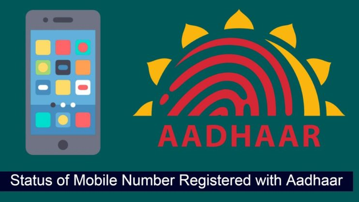 Status of Mobile Number Registered with Aadhaar