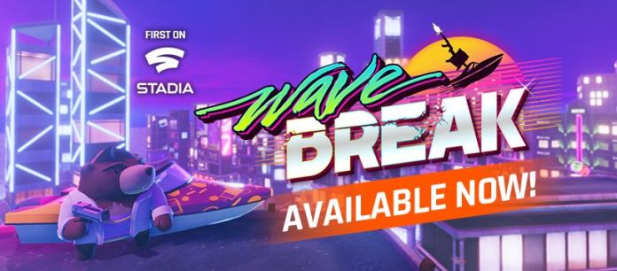 Wave Break Launches First on Stadia Today!: Stadia