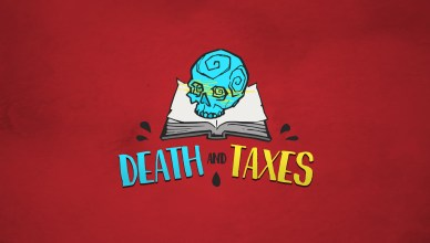 Death and Taxes - Featured Image