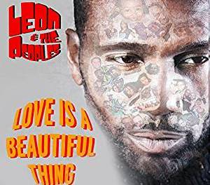 """Leon & The Peoples To Release Spectra Music Group Debut """"Love Is A Beautiful Thing"""" July 20, 2018"""