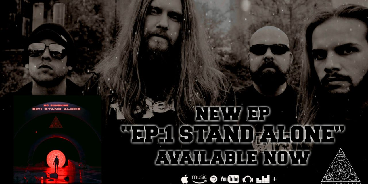 """No Sunshine – New Single """"Stand Alone"""" Now Available"""