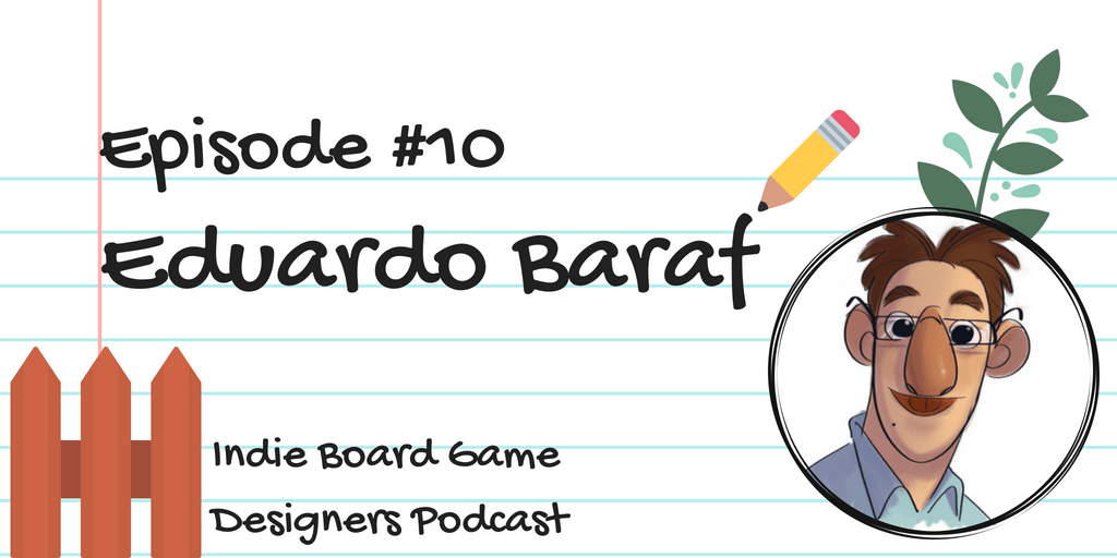 Episode #10 - Eduardo Baraf