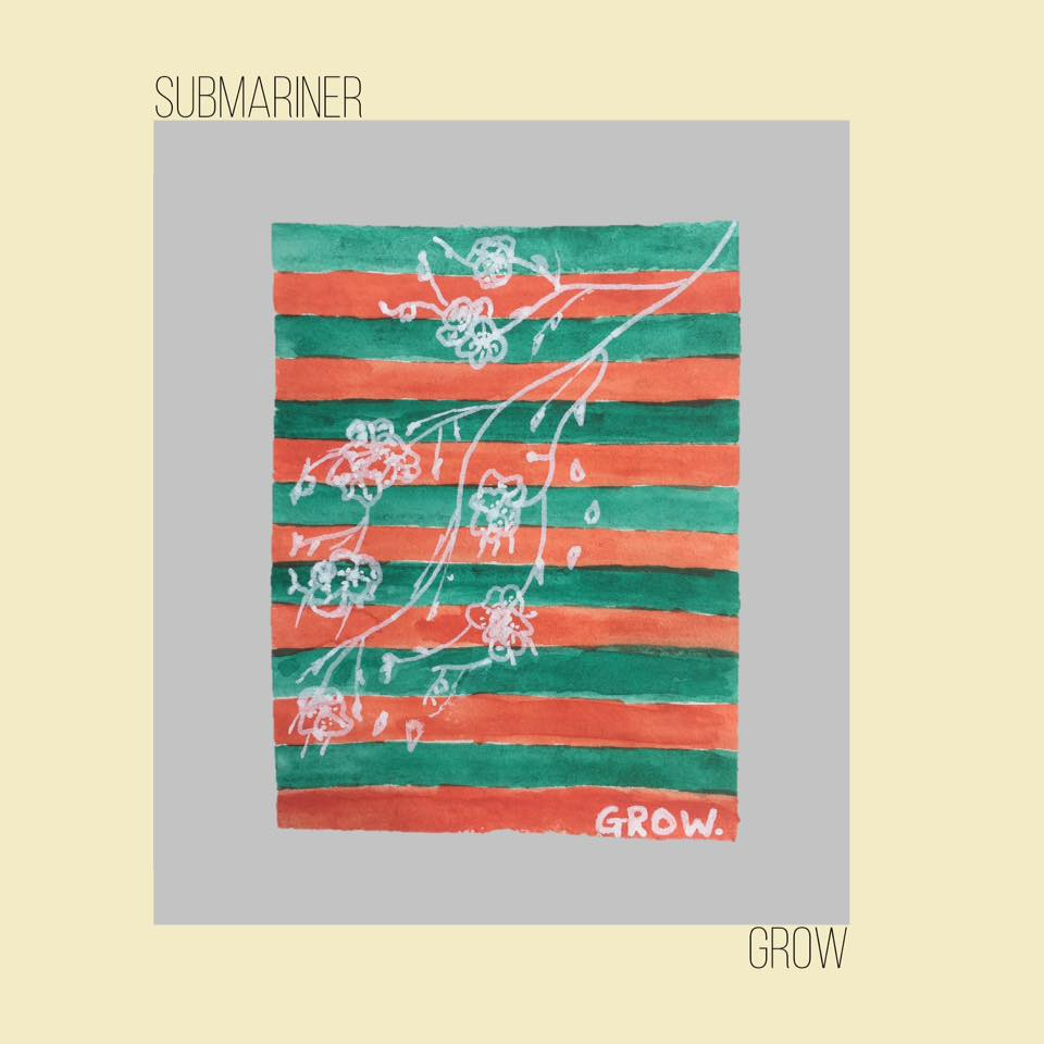 Submariner - Grow Cover Art