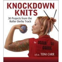 knockdown knits book knitting patterns toni carr roller derby