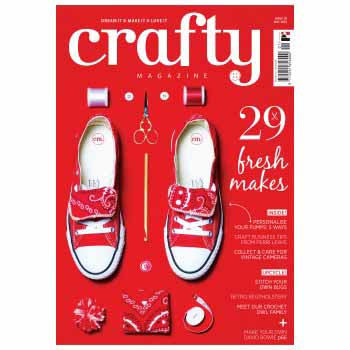 Crafty Magazine Issue 1