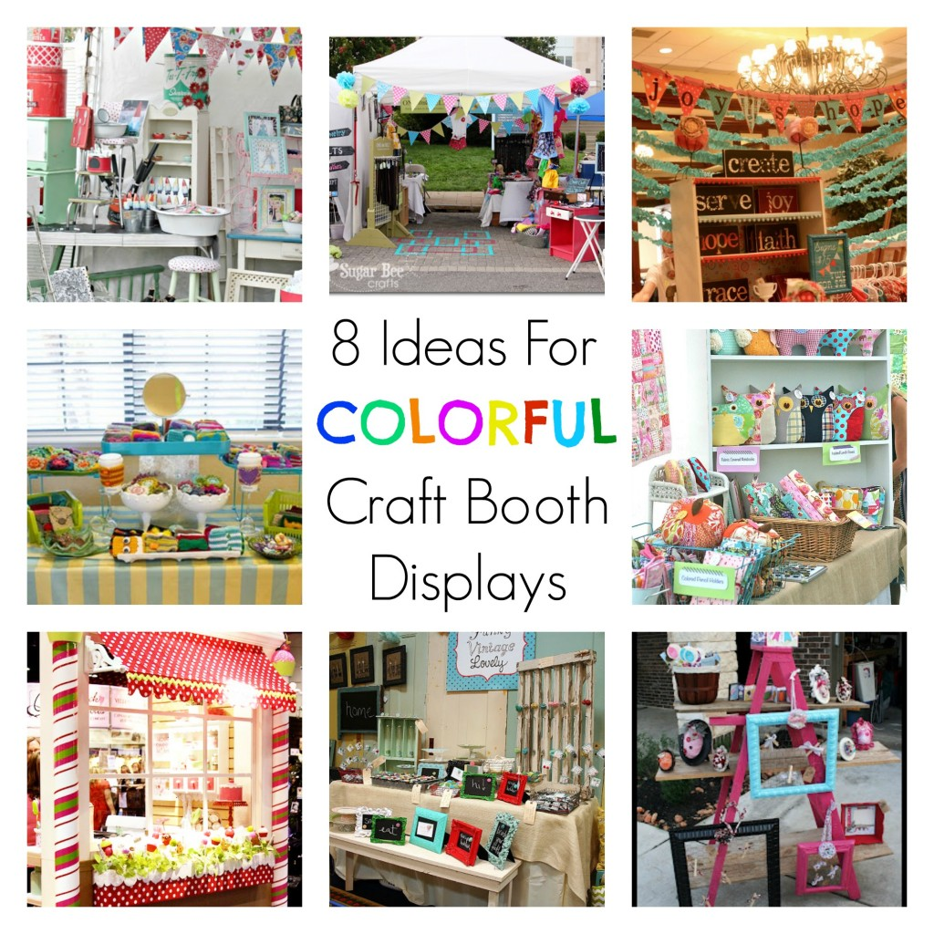 8 Ideas For Colorful Craft Booth Displays Indie Crafts
