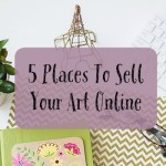 5 Places To Sell Your Art Online
