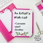 An Artist's Christmas Wish List
