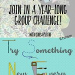 Need a Crafty Resolution? Try Something New Every Month 2016