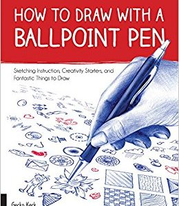 Book Review- How To Draw With A Ballpoint Pen