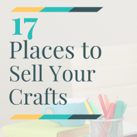 17 Places to Sell Your Crafts