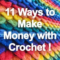 11 Ways to Make Money With Crochet