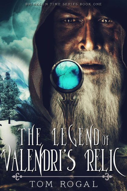 fantasy cover reveal for The Legend of Valendri's Relic by Tom Rogal