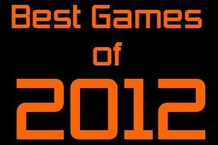 Top 10 Best Indie Games of 2012, Honorable Mentions and IGR's Most Anticipated Games for 2013