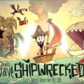 Don't Starve Shipwrecked