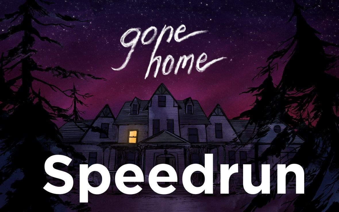 Gone Home Speedrun