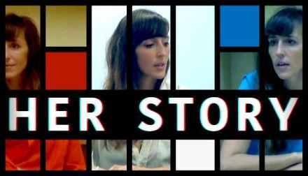 Angeschaut: Her Story