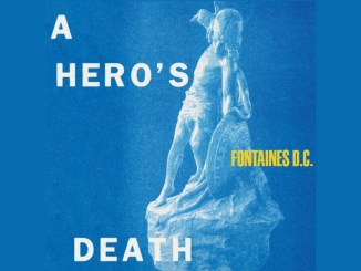 Fontaines-DC-a-heros-death