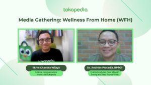 Wellness from Home (WFH) ala Tokopedia dan Praktisi Kesehatan