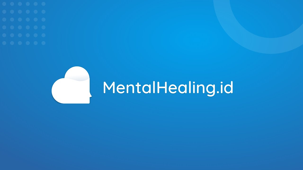 MentalHealing.id bekerja sama dengan para psikolog profesional (Gambar via YouTube Mental Healing Official)