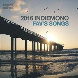 2016 INDIEMONO FAV'S SONGS