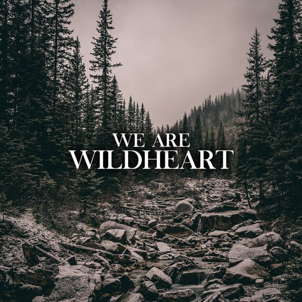 WILDHEART - We Are [front] FINAL