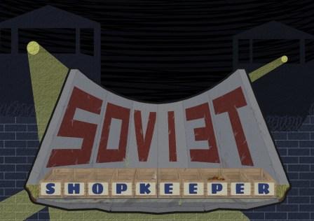 soviet shopkeeper featured