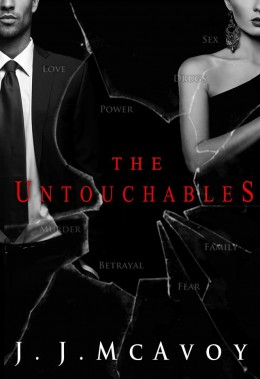 Tour: The Untouchables by J.J. McAvoy