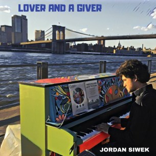 Lover and a Giver by Jordan Siwek