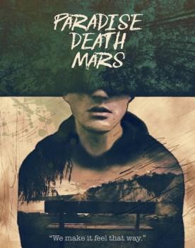 Paradise. Death. Mars.