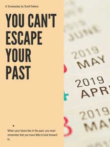 You Can't Escape Your Past