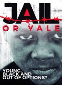 Jail or Yale: Young, Black and Out of Options?