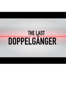 The Last Doppelganger