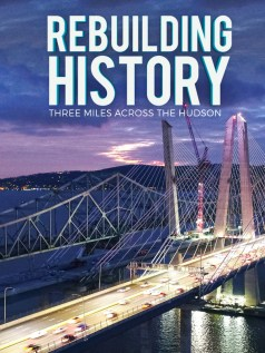 Rebuilding History: Three Miles Across The Hudson