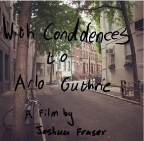 With Condolences to Arlo Guthrie