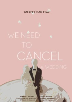 We Need To Cancel The Wedding