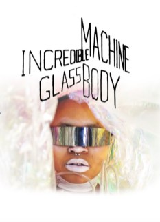 Incredible Machine GlassBody