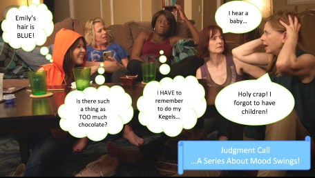 Judgment Call, A Series About Mood Swings!