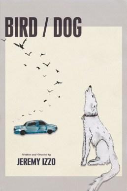 Bird/Dog