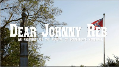 Dear Johnny Reb: An argument for the removal of Confederate memorials.