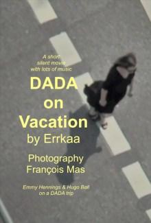 Dada on Vacation