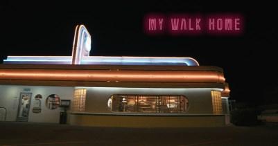 My Walk Home